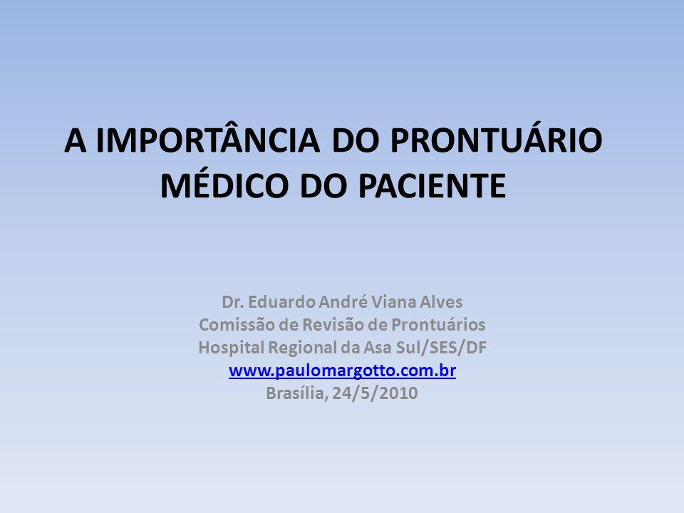 A IMPORTÂNCIA DO PRONTUÁRIO MÉDICO DO PACIENTE