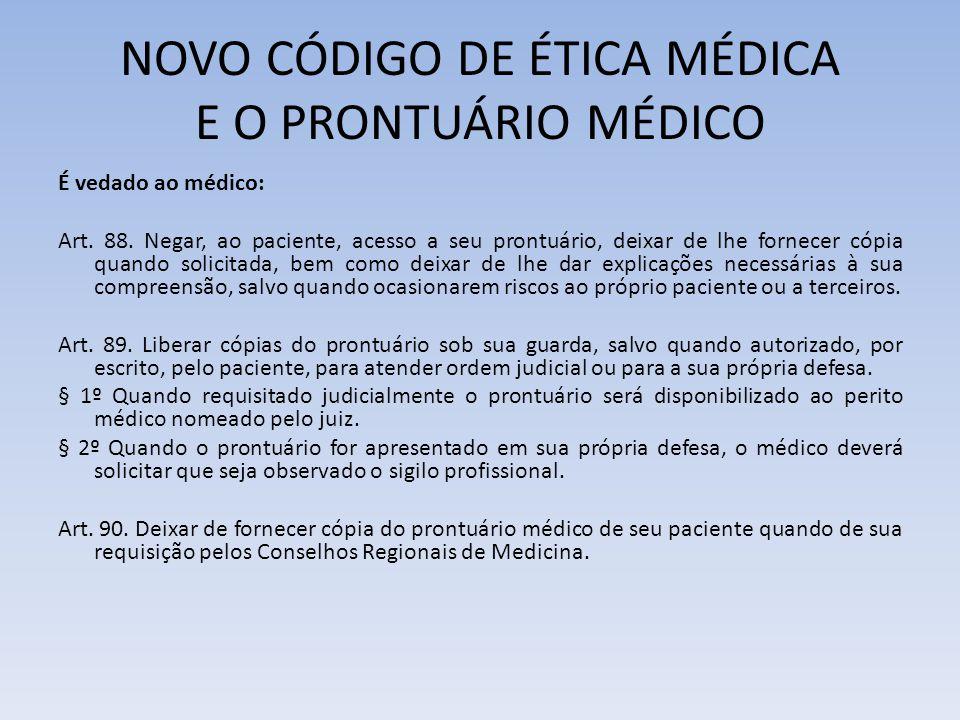 NOVO CÓDIGO DE ÉTICA MÉDICA E O PRONTUÁRIO MÉDICO