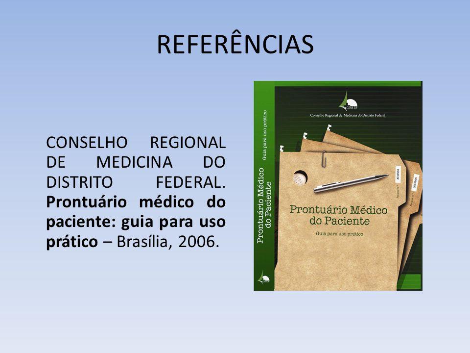 REFERÊNCIAS CONSELHO REGIONAL DE MEDICINA DO DISTRITO FEDERAL.
