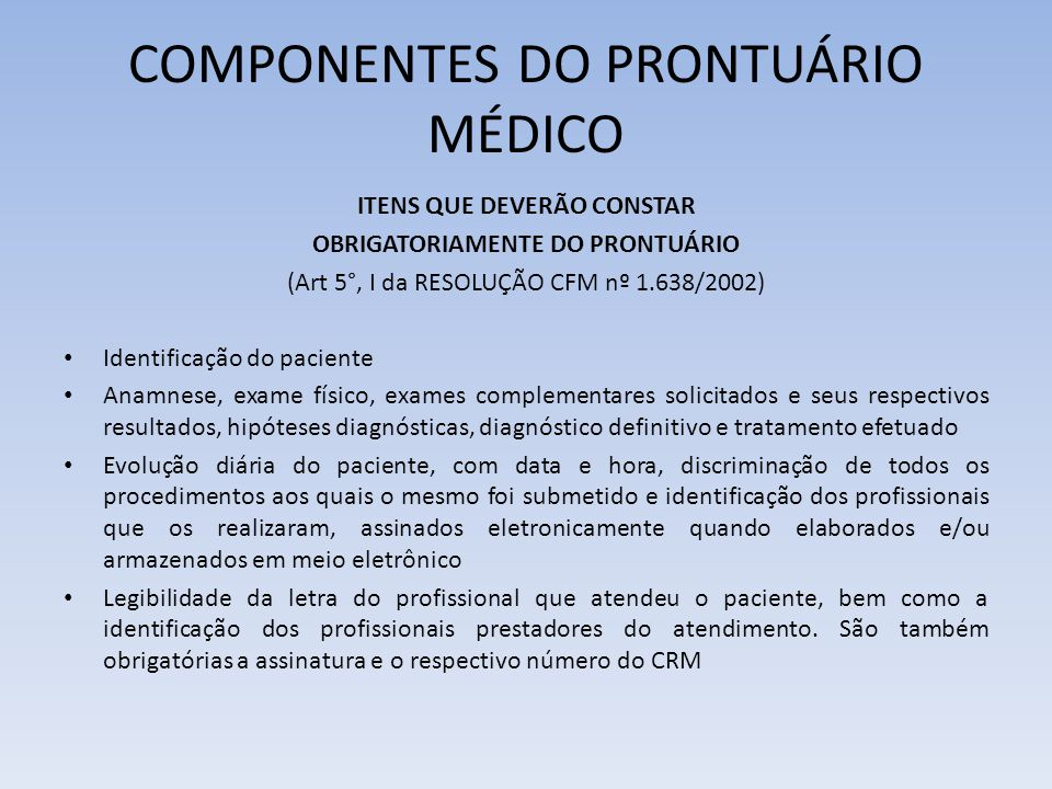 COMPONENTES DO PRONTUÁRIO MÉDICO