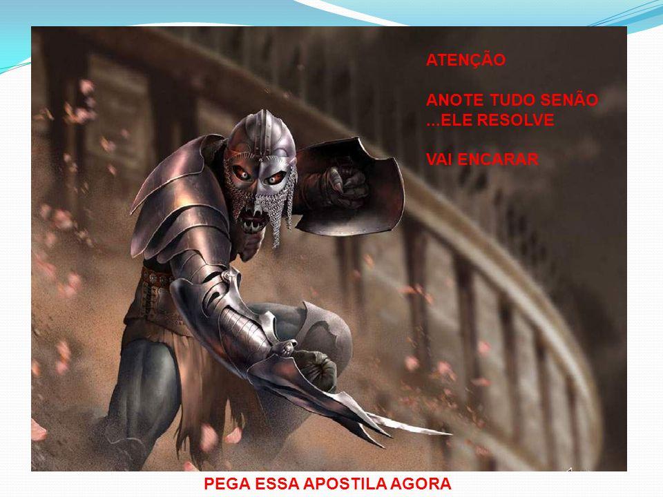 ATENÇÃO ANOTE TUDO SENÃO ...ELE RESOLVE VAI ENCARAR PEGA ESSA APOSTILA AGORA