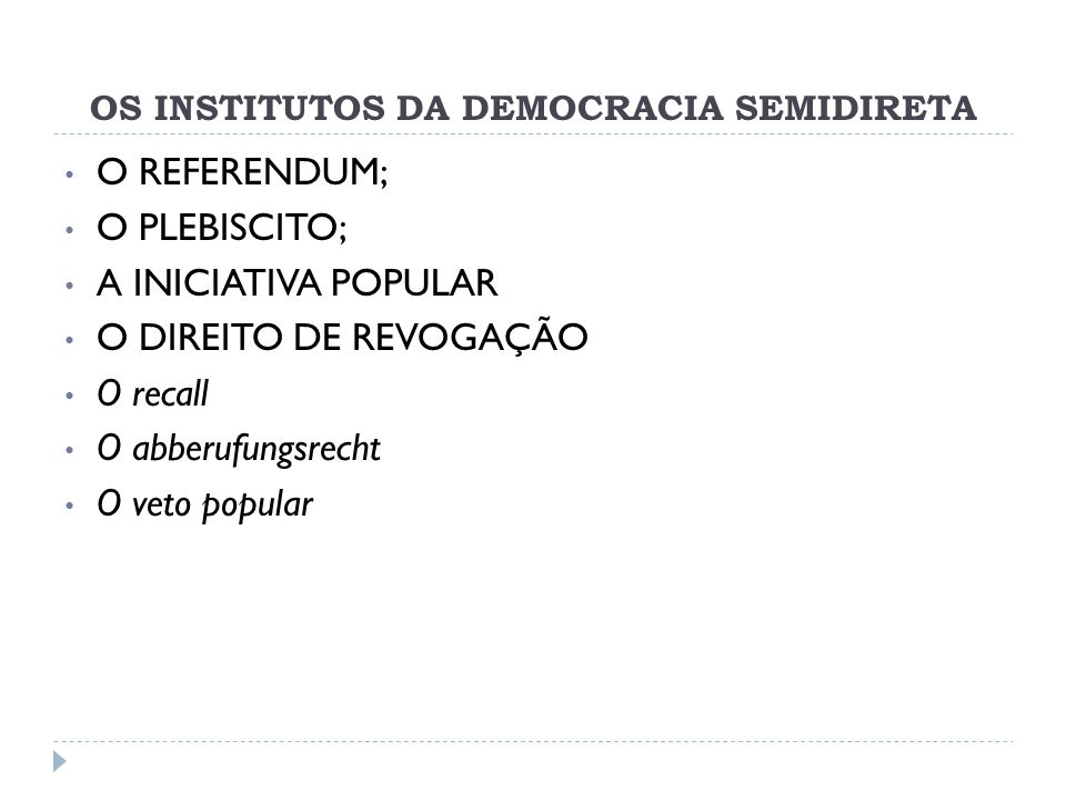 OS INSTITUTOS DA DEMOCRACIA SEMIDIRETA