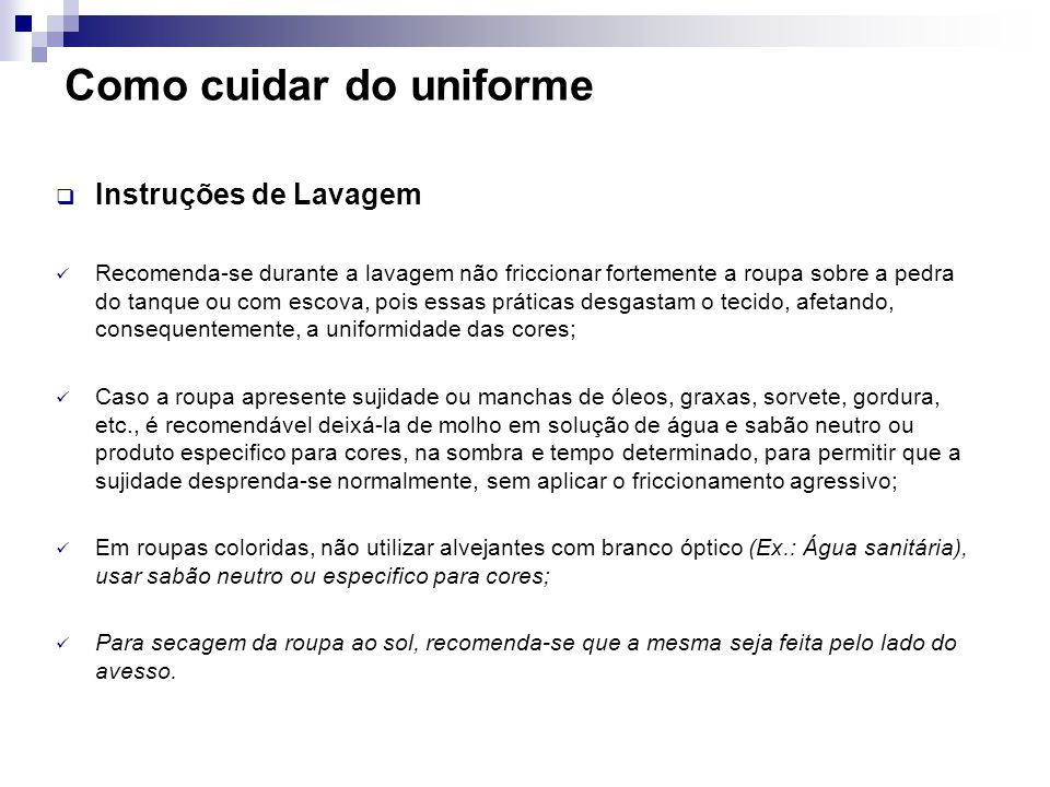 Como cuidar do uniforme