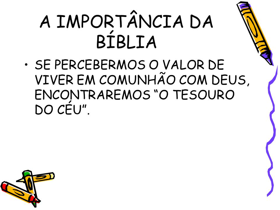 A IMPORTÂNCIA DA BÍBLIA