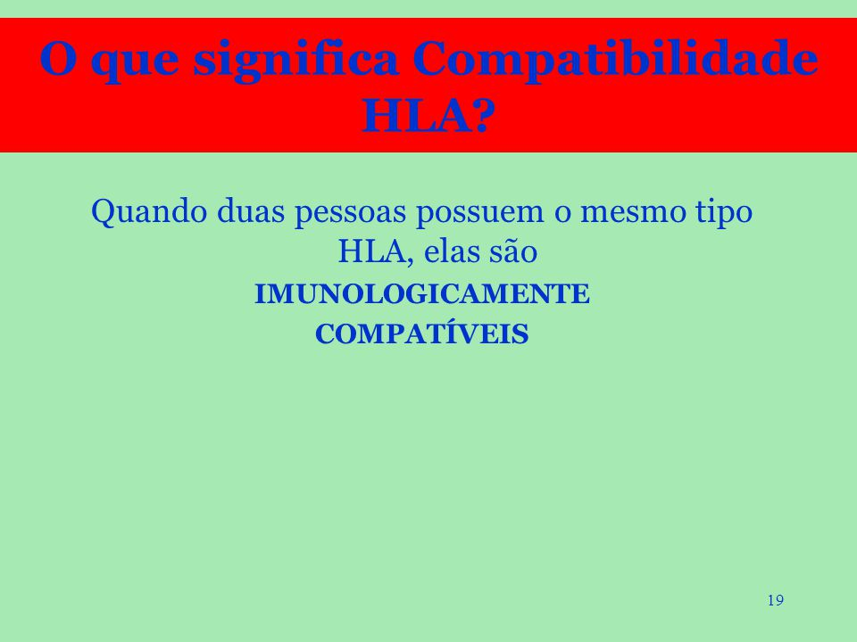 O que significa Compatibilidade HLA