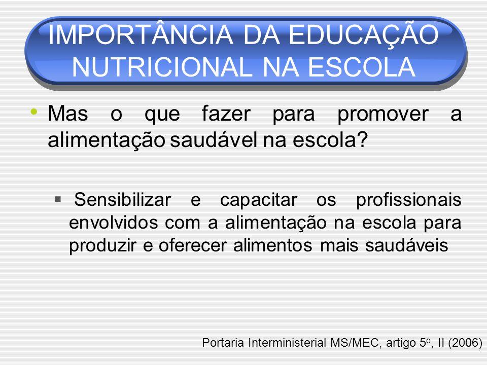 IMPORTÂNCIA DA EDUCAÇÃO NUTRICIONAL NA ESCOLA
