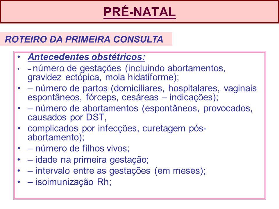 PRÉ-NATAL Antecedentes obstétricos: