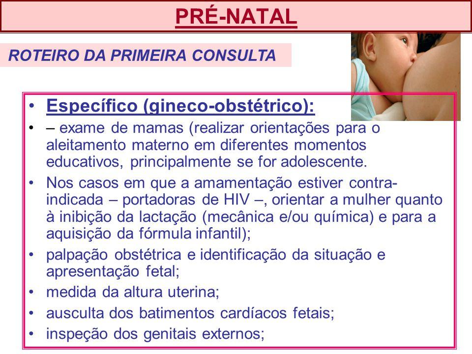 PRÉ-NATAL Específico (gineco-obstétrico):