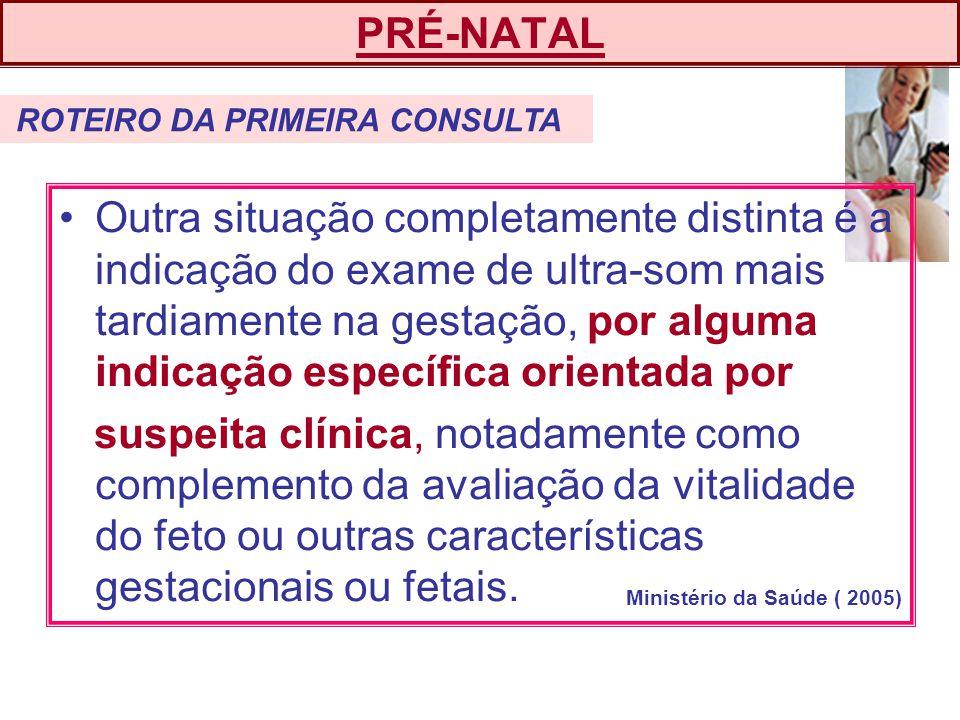 PRÉ-NATAL ROTEIRO DA PRIMEIRA CONSULTA.