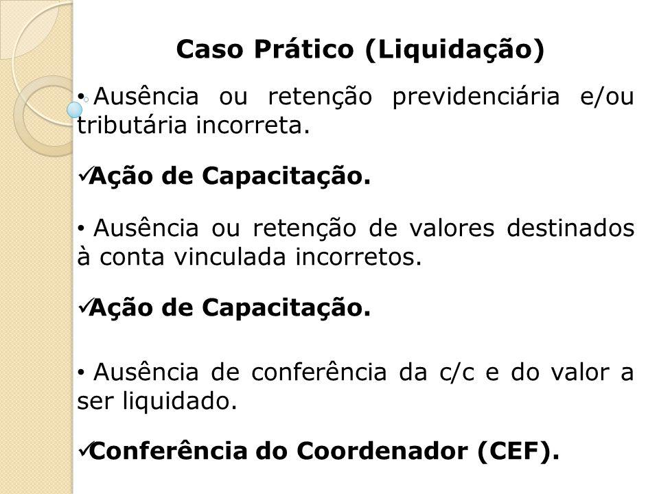 Caso Prático (Liquidação)