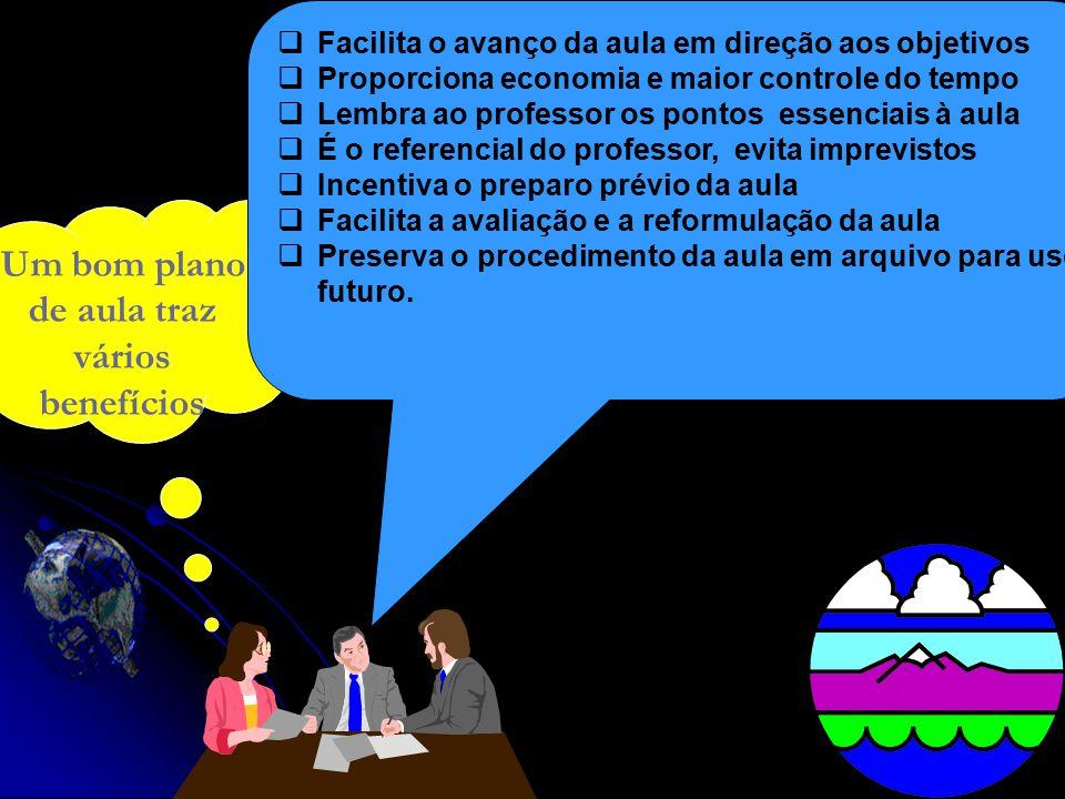 Um bom plano de aula traz vários benefícios