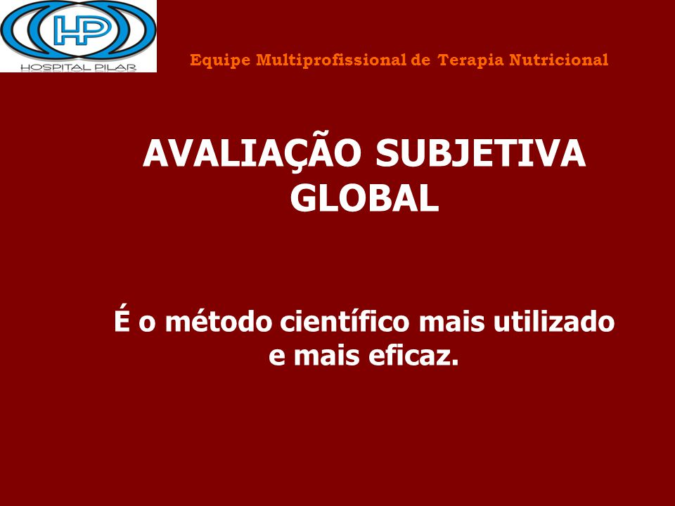 AVALIAÇÃO SUBJETIVA GLOBAL