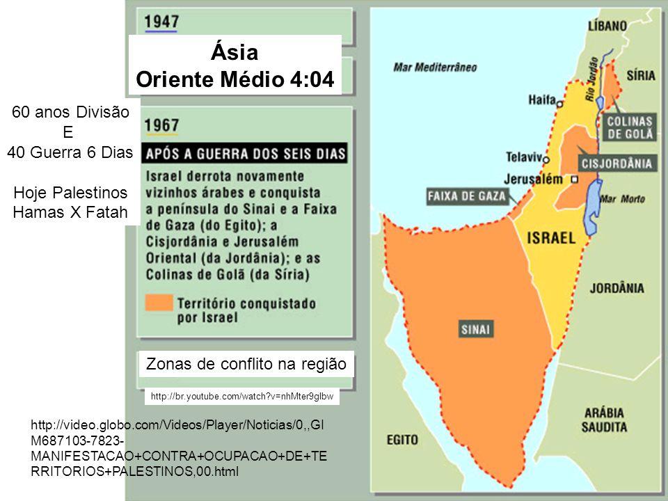 Ásia Oriente Médio 4:04 60 anos Divisão E 40 Guerra 6 Dias