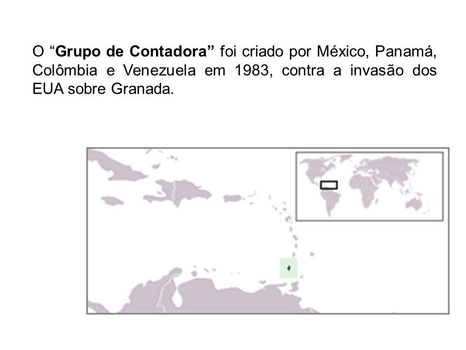 O Grupo de Contadora foi criado por México, Panamá, Colômbia e Venezuela em 1983, contra a invasão dos EUA sobre Granada.