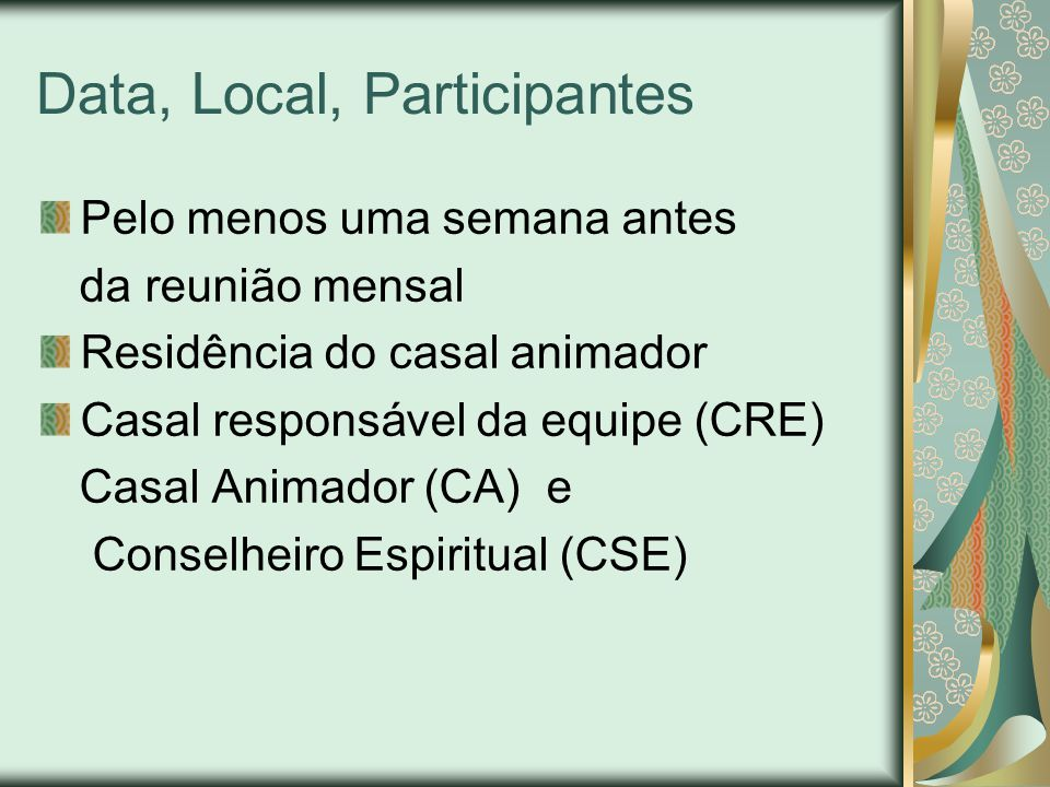 Data, Local, Participantes