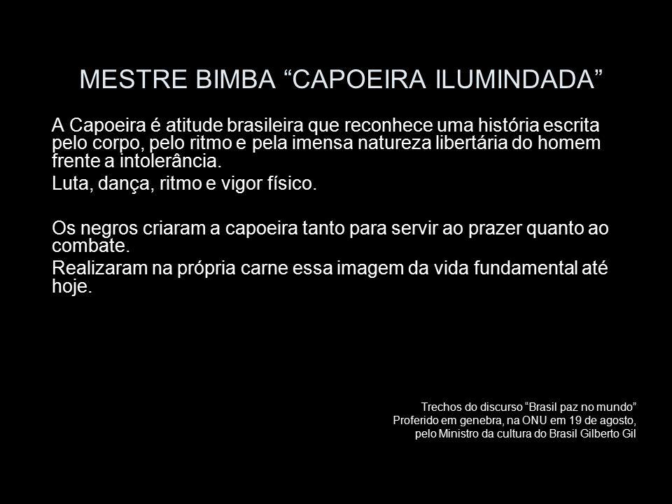 MESTRE BIMBA CAPOEIRA ILUMINDADA
