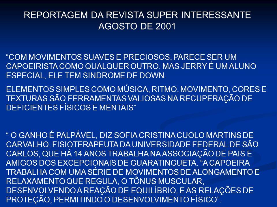 REPORTAGEM DA REVISTA SUPER INTERESSANTE AGOSTO DE 2001