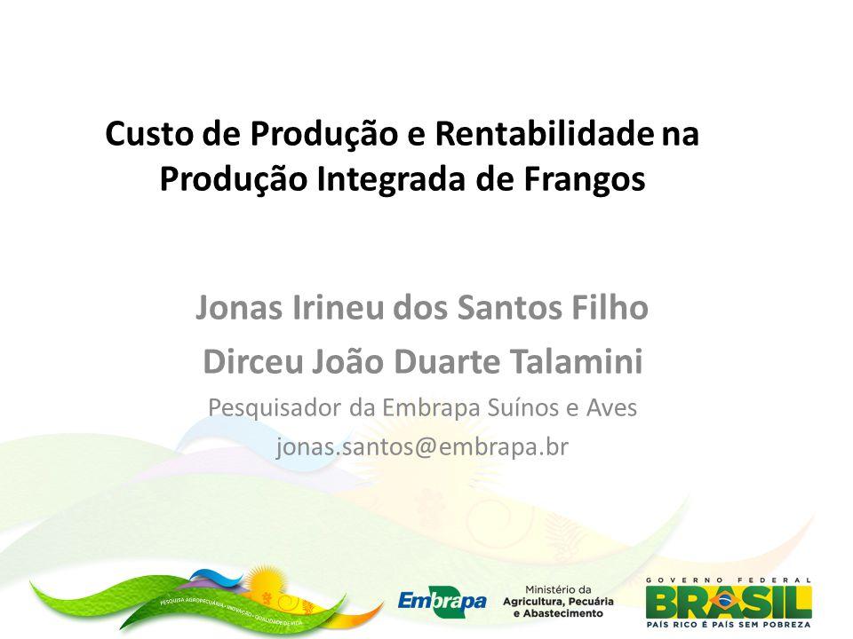 Custo de Produção e Rentabilidade na Produção Integrada de Frangos