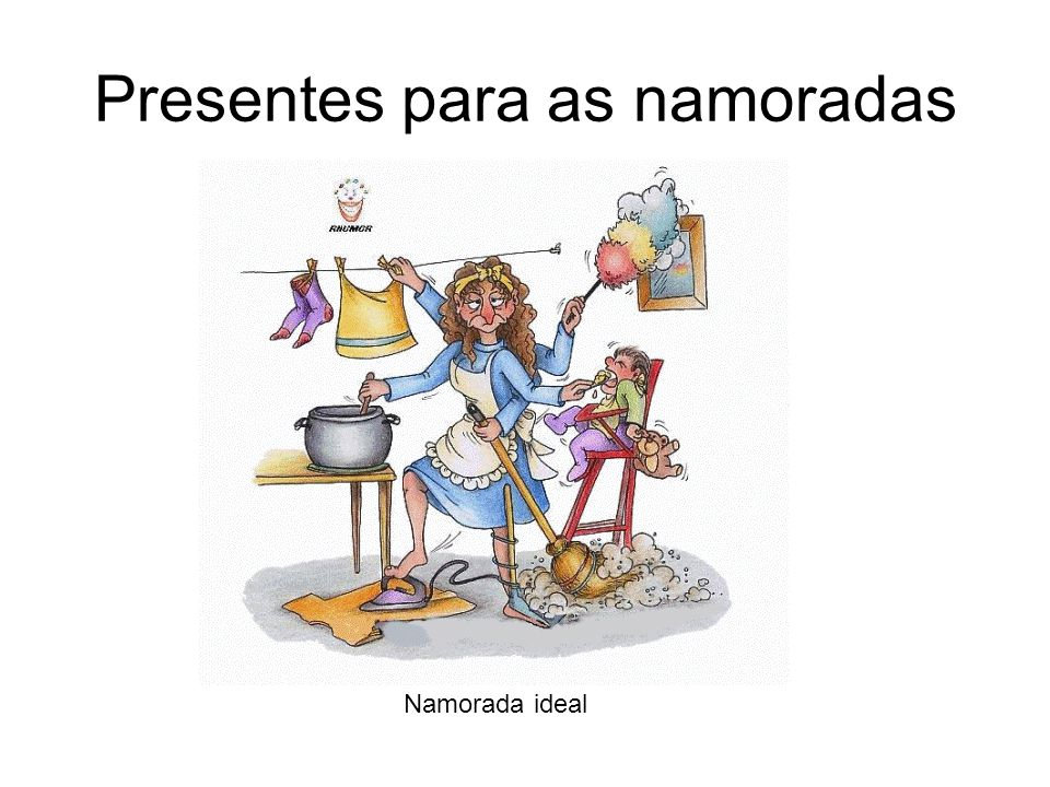 Presentes para as namoradas