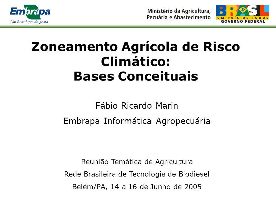 Zoneamento Agrícola de Risco Climático: Bases Conceituais