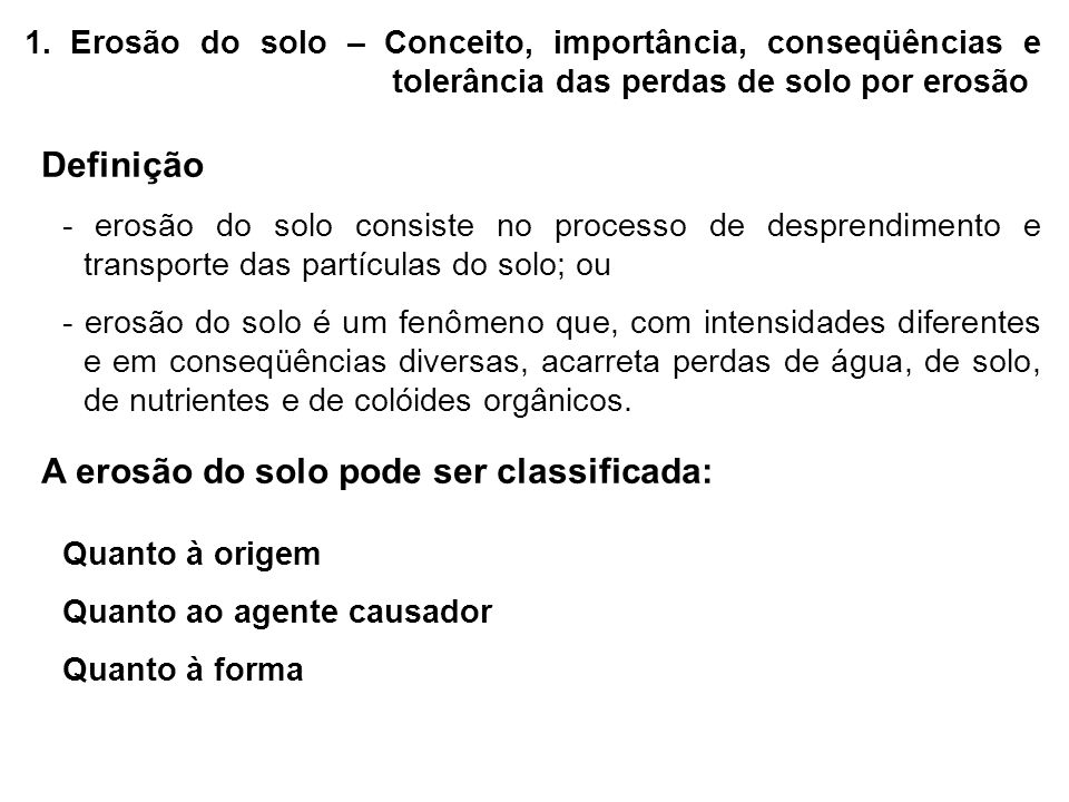 A erosão do solo pode ser classificada:
