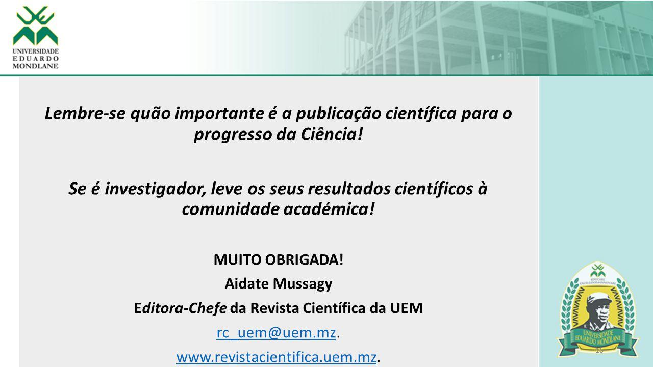 Editora-Chefe da Revista Científica da UEM