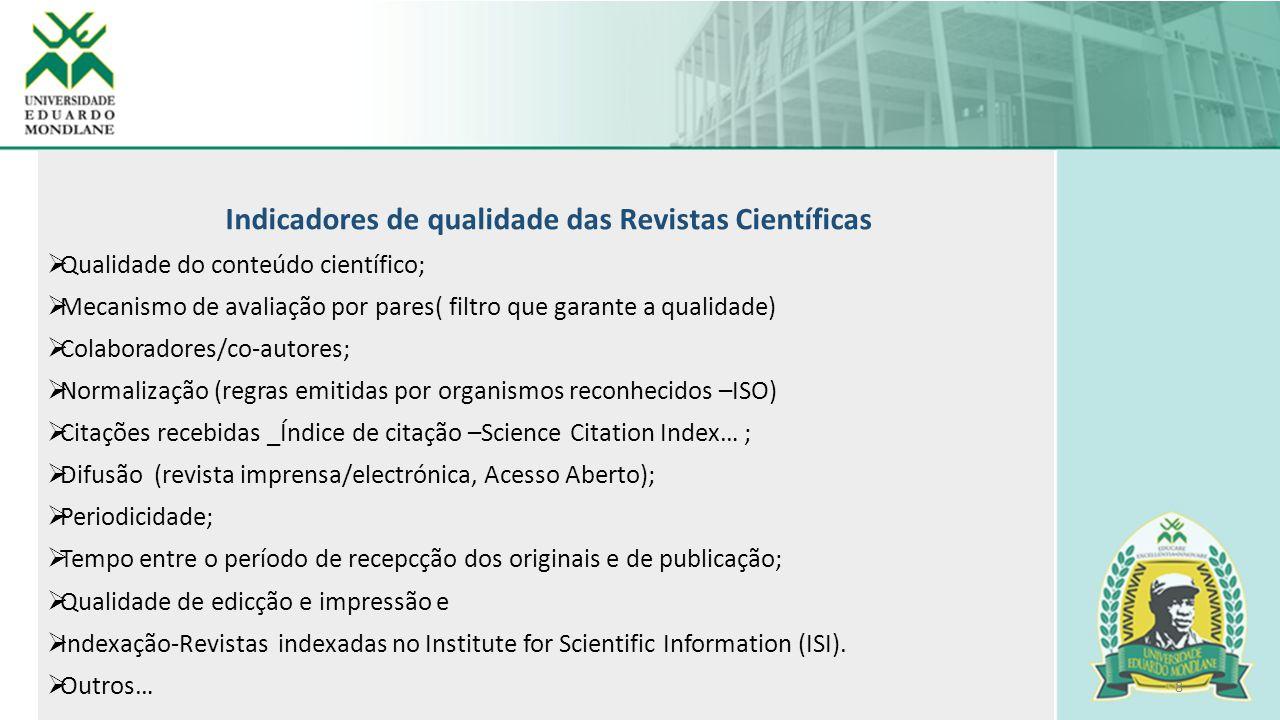 Indicadores de qualidade das Revistas Científicas