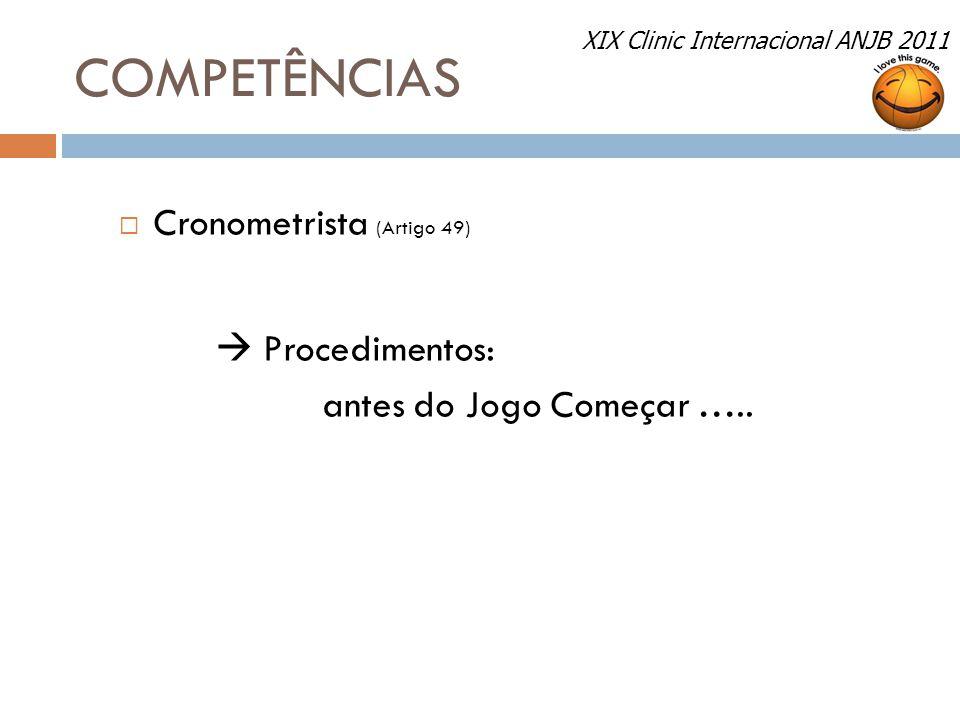 COMPETÊNCIAS Cronometrista (Artigo 49)  Procedimentos: