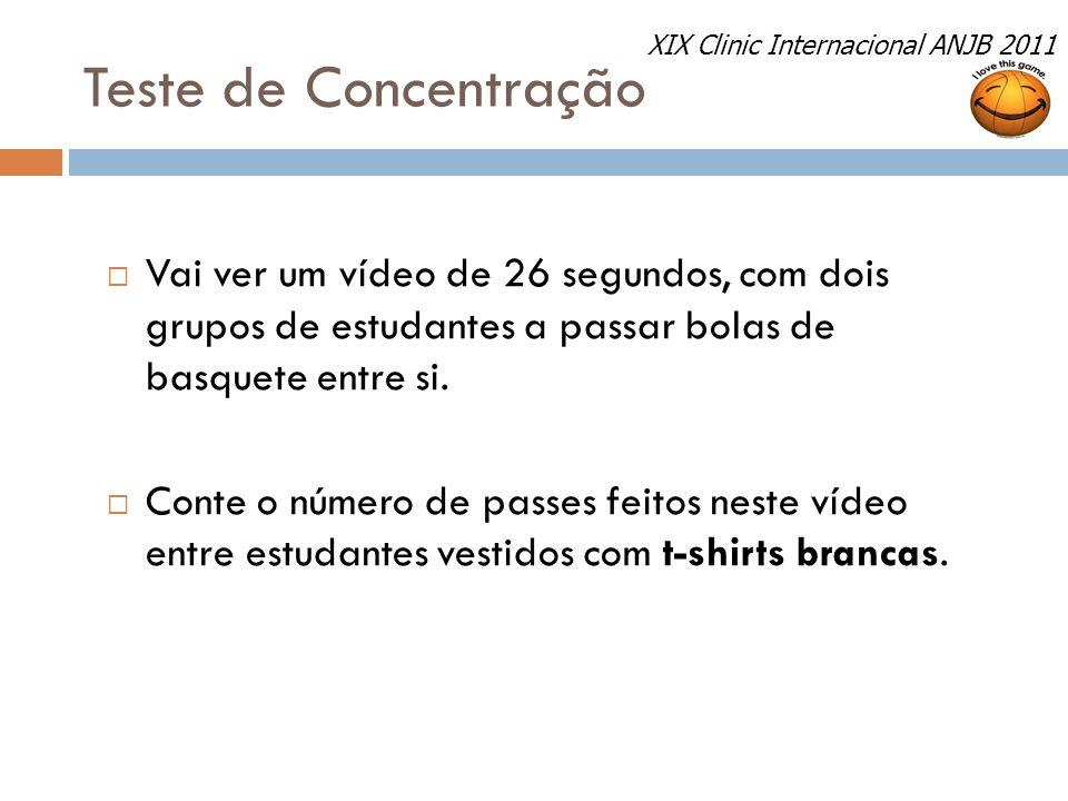 Teste de Concentração XIX Clinic Internacional ANJB 2011.