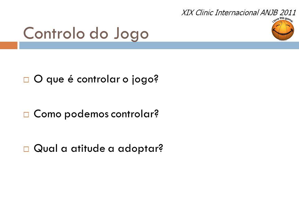 Controlo do Jogo O que é controlar o jogo Como podemos controlar