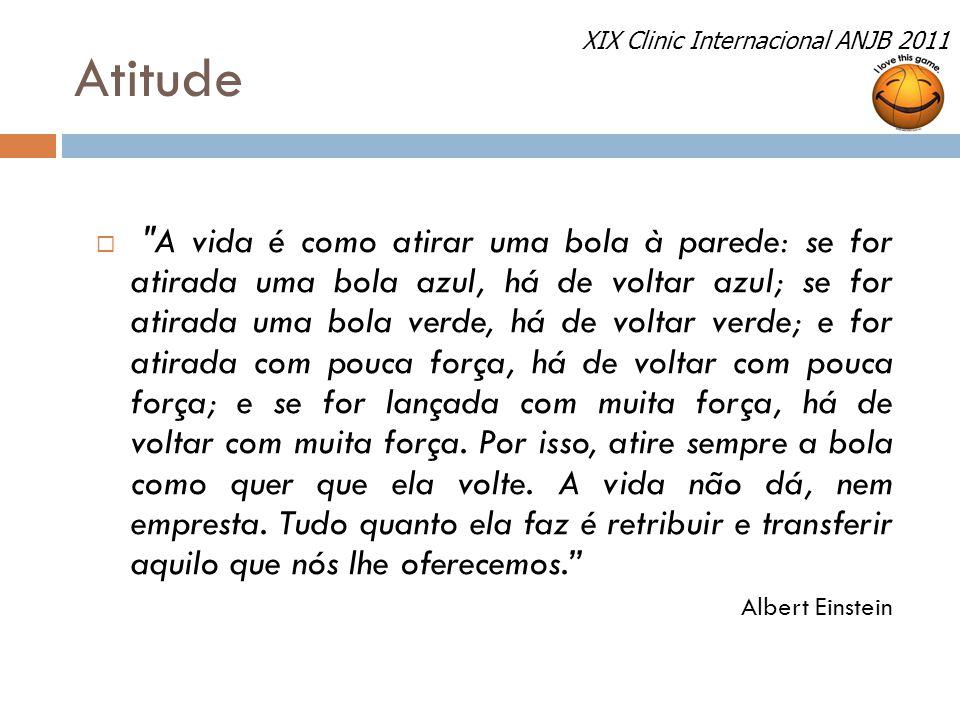 Atitude XIX Clinic Internacional ANJB 2011.