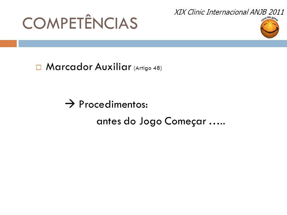 COMPETÊNCIAS Marcador Auxiliar (Artigo 48)  Procedimentos: