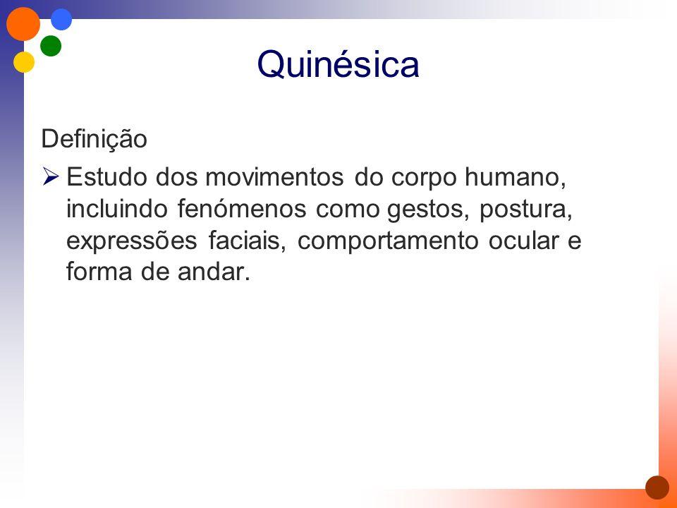Quinésica Definição.