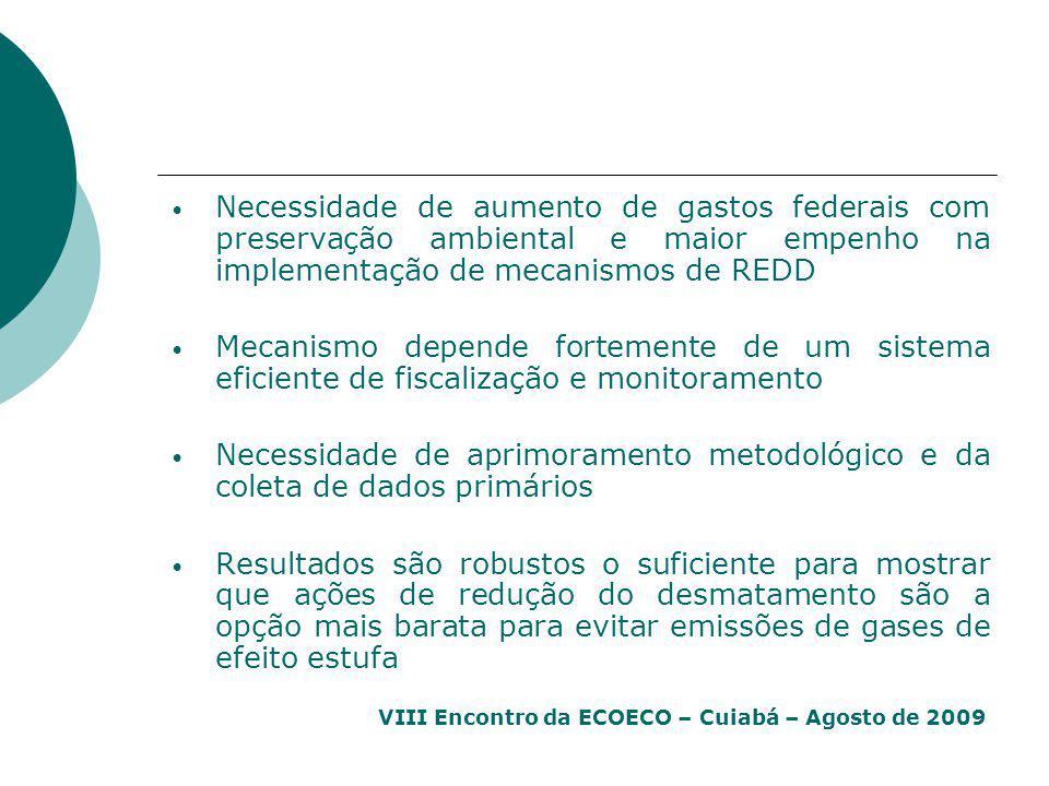 Necessidade de aumento de gastos federais com preservação ambiental e maior empenho na implementação de mecanismos de REDD