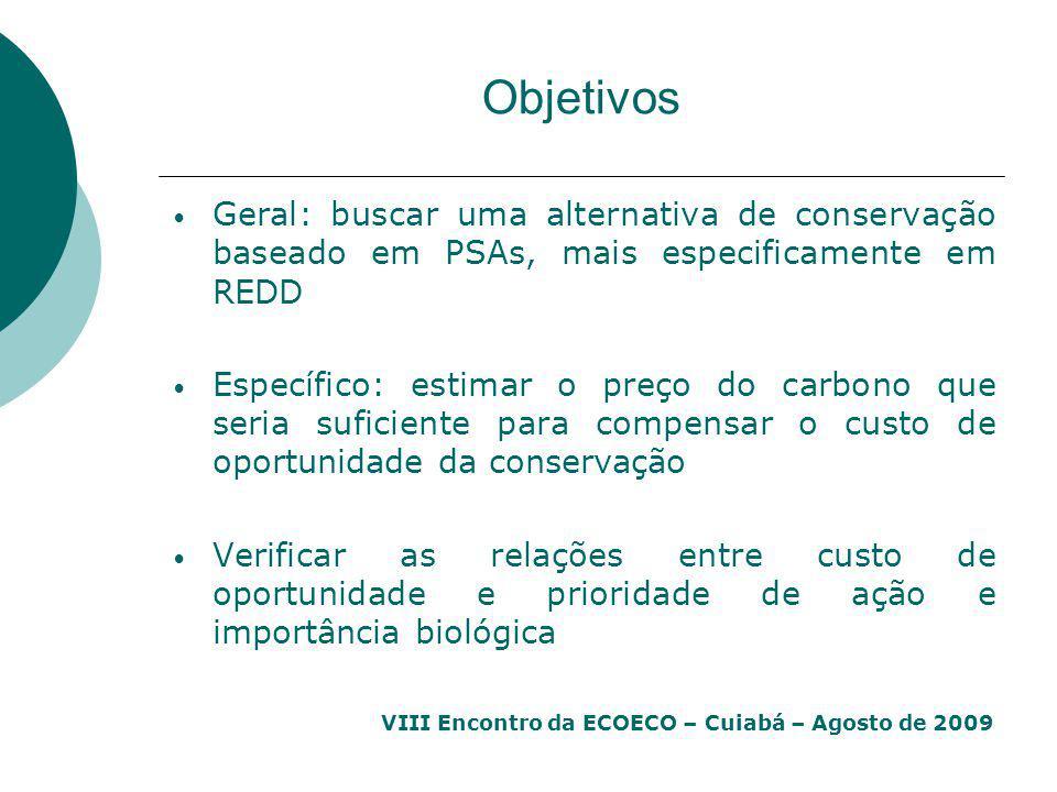 Objetivos Geral: buscar uma alternativa de conservação baseado em PSAs, mais especificamente em REDD.