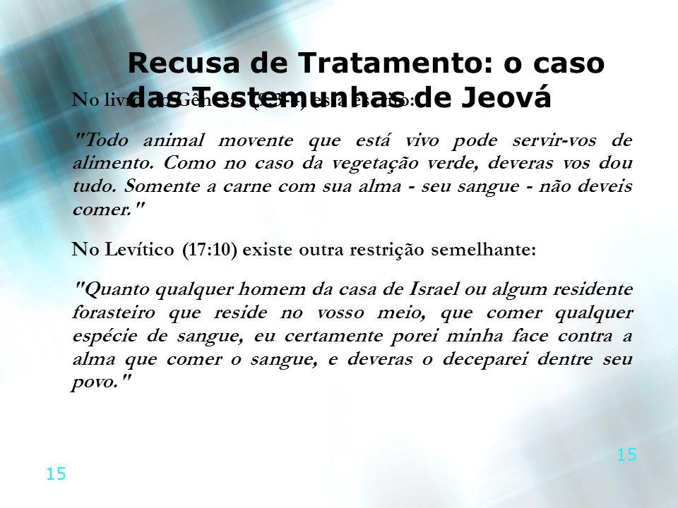 Recusa de Tratamento: o caso das Testemunhas de Jeová