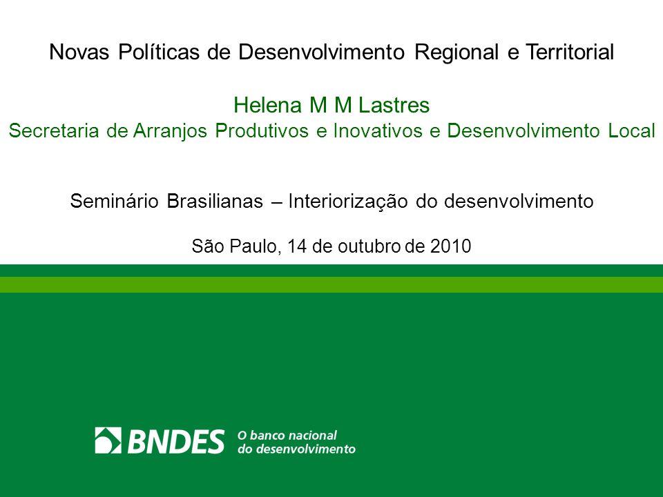Novas Políticas de Desenvolvimento Regional e Territorial