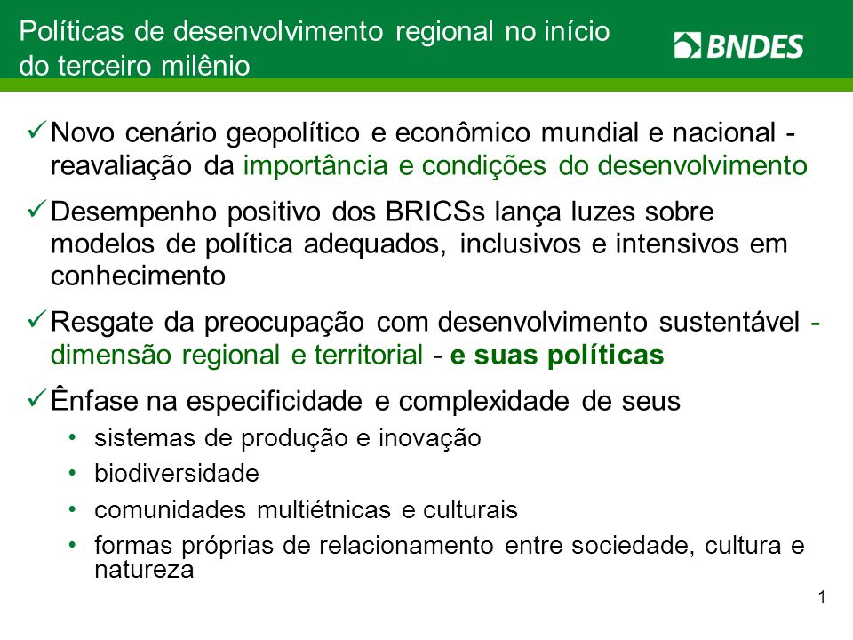Políticas de desenvolvimento regional no início do terceiro milênio