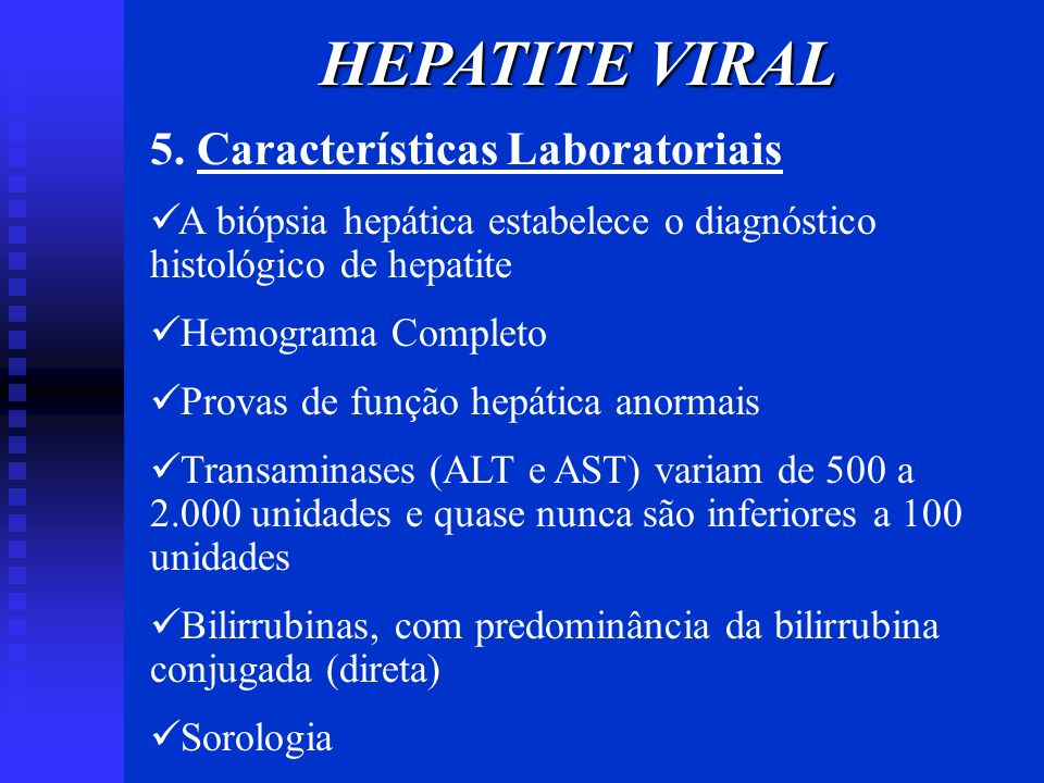 HEPATITE VIRAL 5. Características Laboratoriais