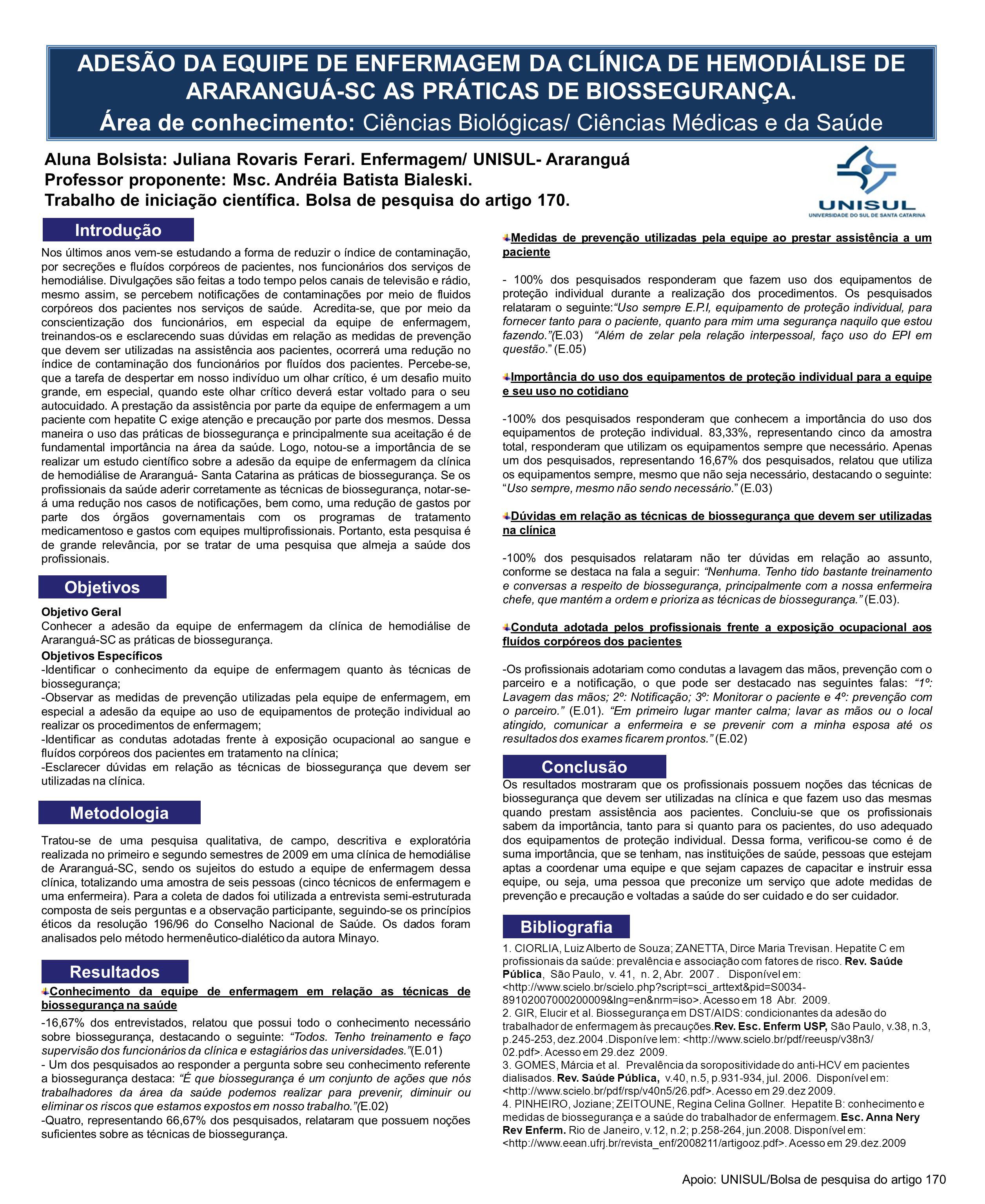 Área de conhecimento: Ciências Biológicas/ Ciências Médicas e da Saúde