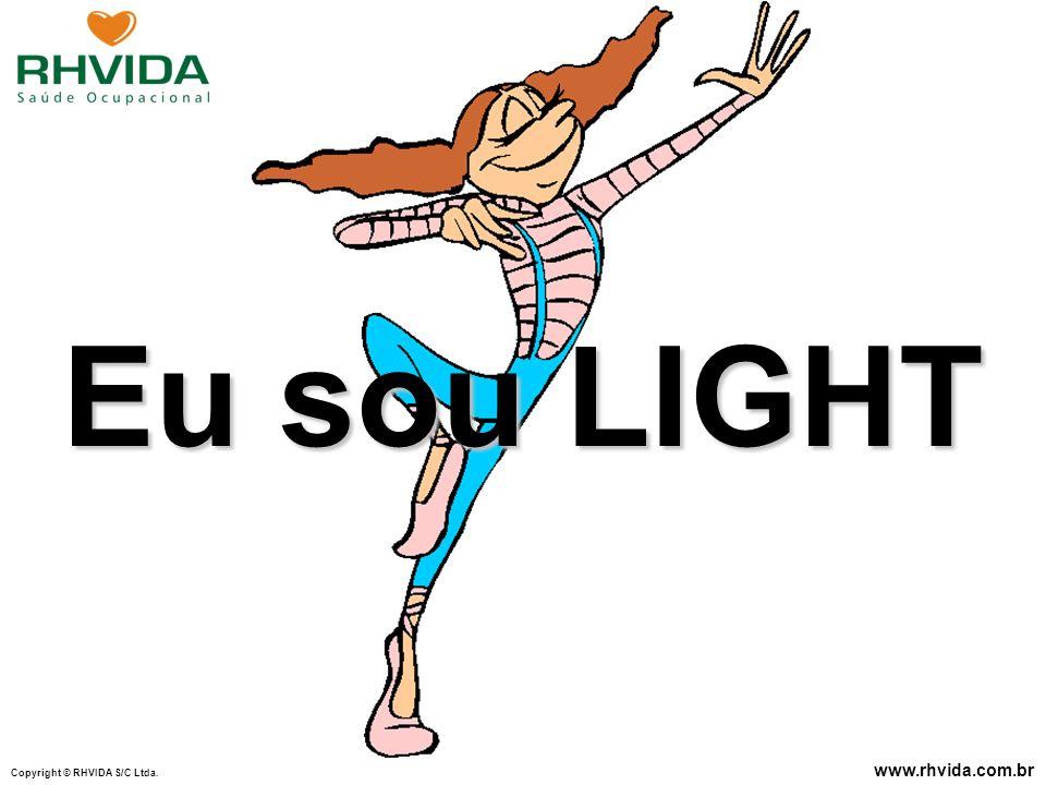 Eu sou LIGHT