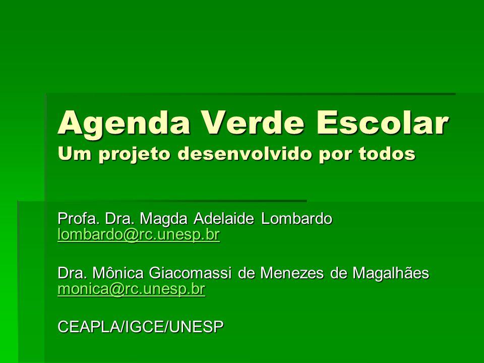 Agenda Verde Escolar Um projeto desenvolvido por todos