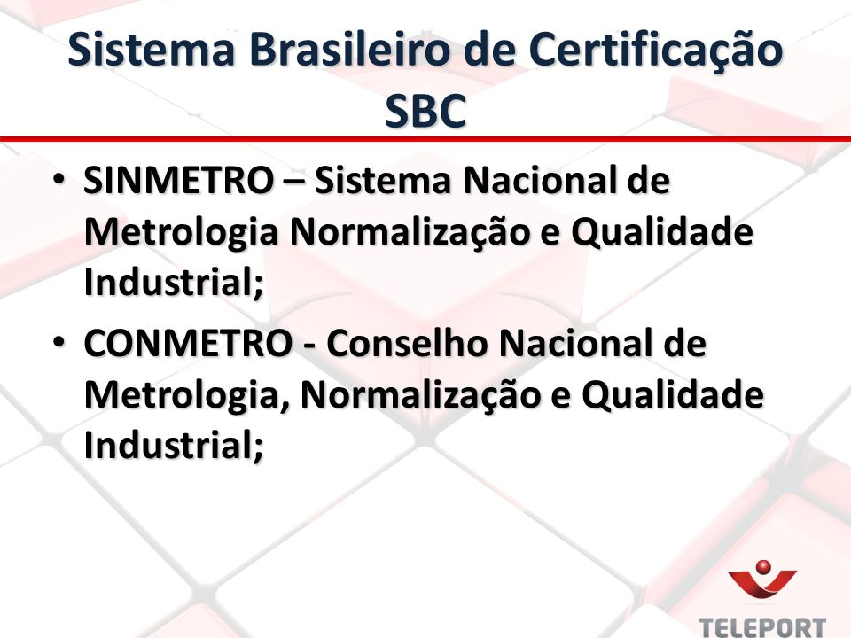 Sistema Brasileiro de Certificação SBC