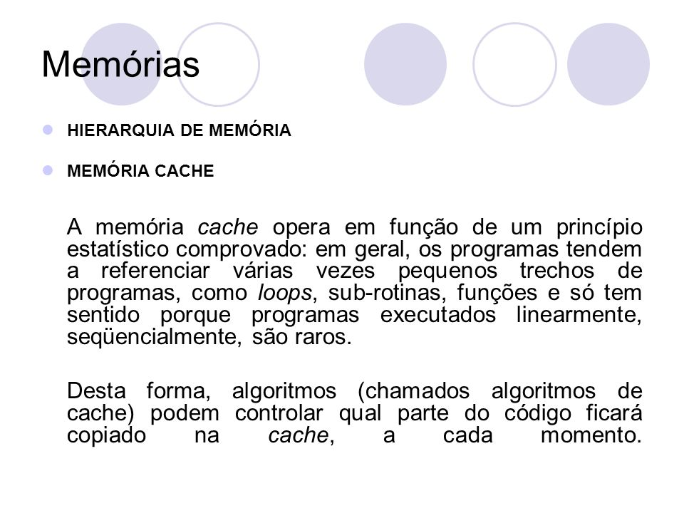 Memórias HIERARQUIA DE MEMÓRIA. MEMÓRIA CACHE.