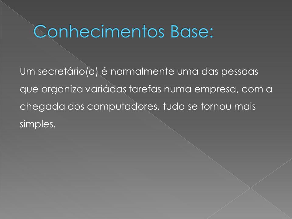 Conhecimentos Base: