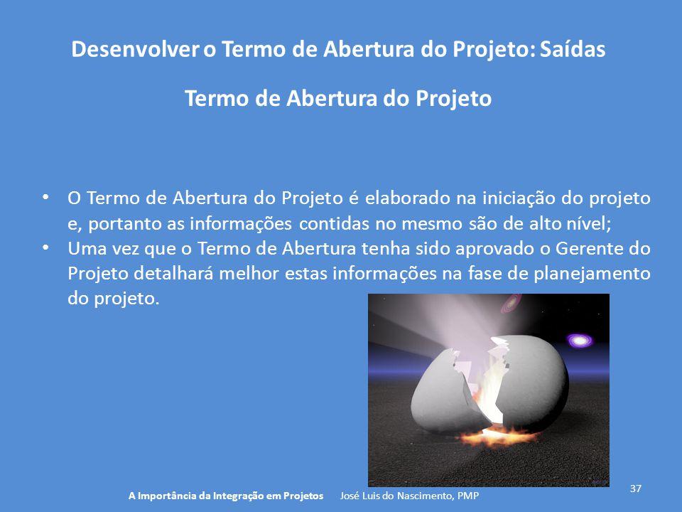 Desenvolver o Termo de Abertura do Projeto: Saídas