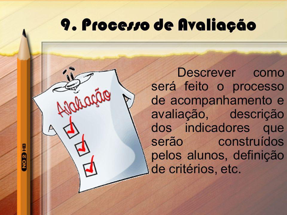 9. Processo de Avaliação