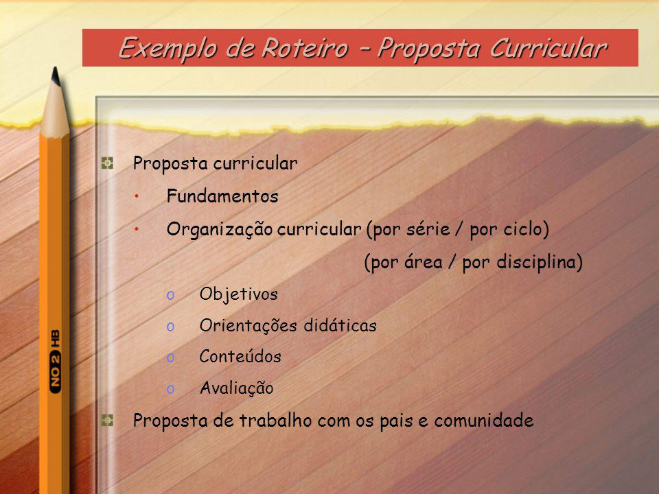 Exemplo de Roteiro – Proposta Curricular