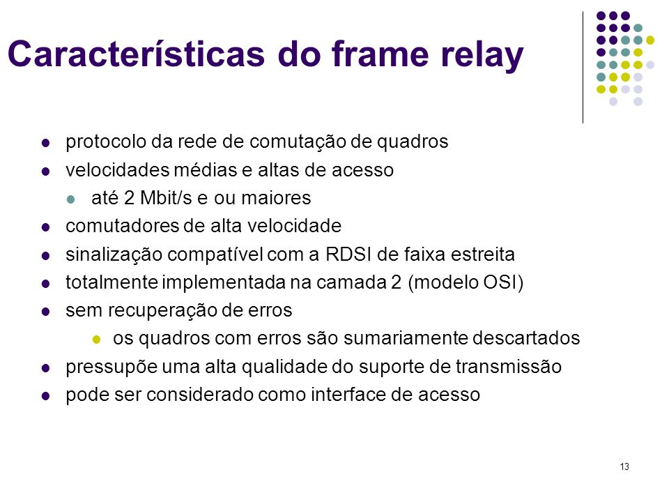 Características do frame relay