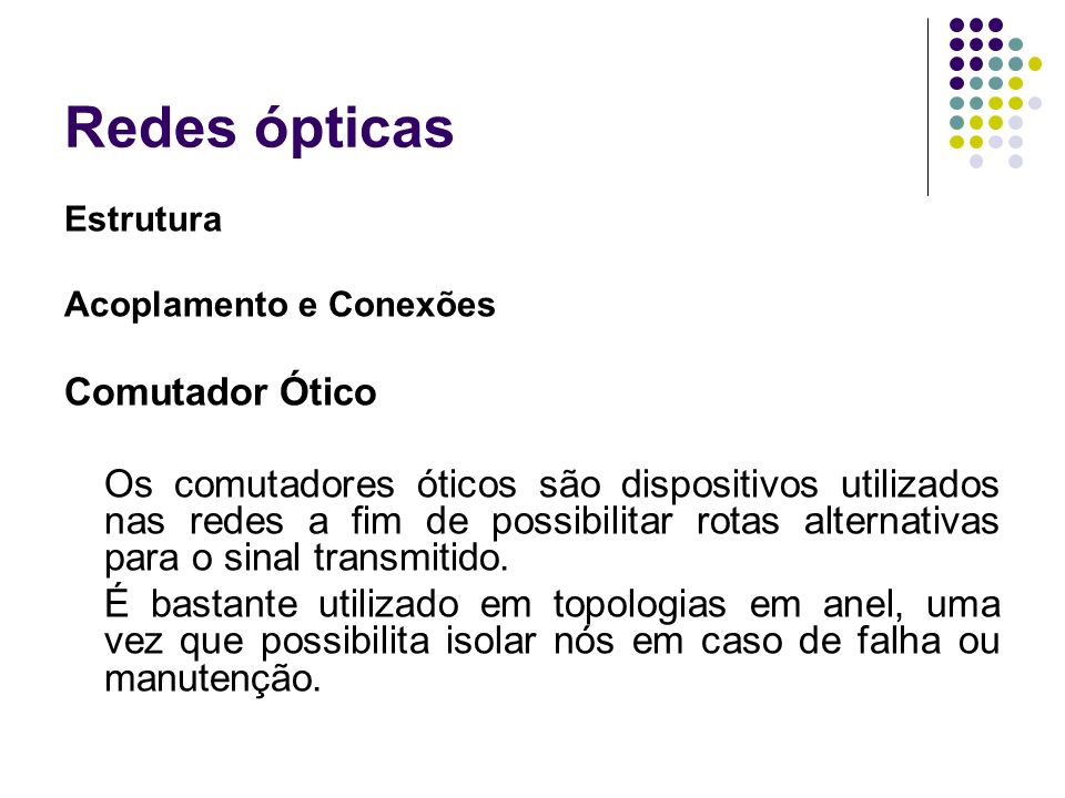Redes ópticas Comutador Ótico